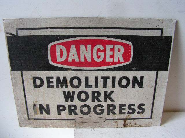SIG0305 SIGN, Construction - Demolition Work $12.50