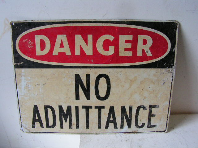SIG0310 SIGN, Construction - No Admittance Aged $12.50