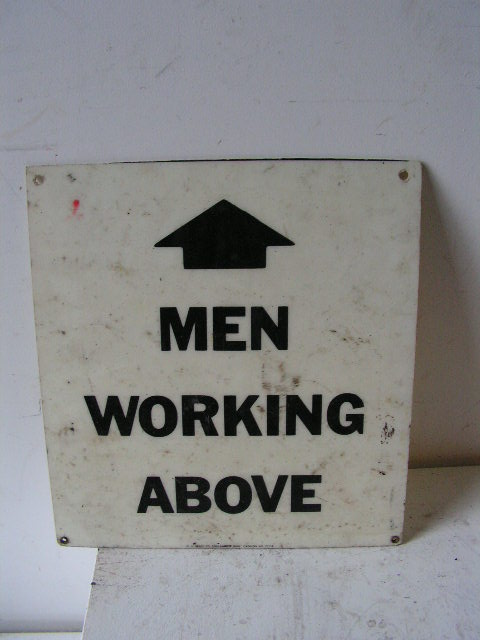 SIG0316 SIGN, Construction - Men Working Above (Version 2) $8.75