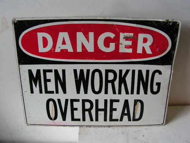 SIG0317 SIGN, Construction - Men Overhead $12.50