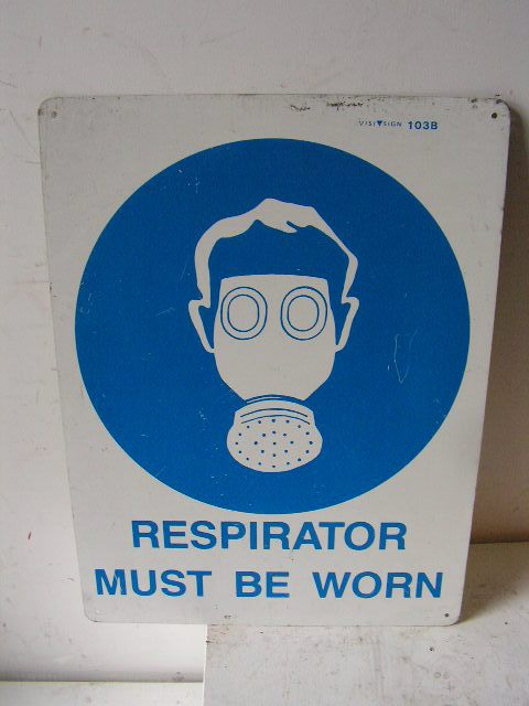 SIG0324 SIGN, Construction - PPS Respirator $11.25