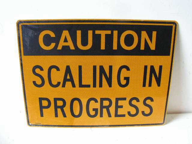 SIG0331 SIGN, Construction - Yellow Scaling $12.50
