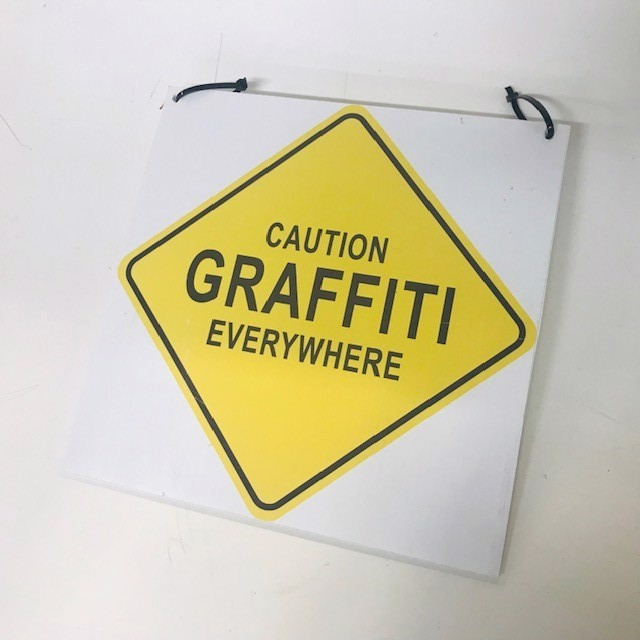 SIG0753 SIGN - Caution Graffiti Everywhere 29 x 29cm $5