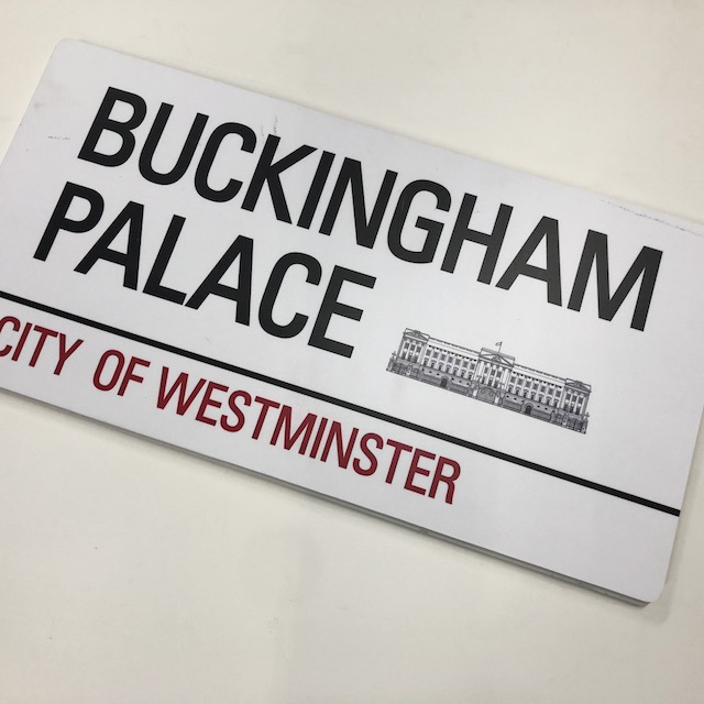 SIG0742 SIGN, Street Sign - London Buckingham Palace $18.75