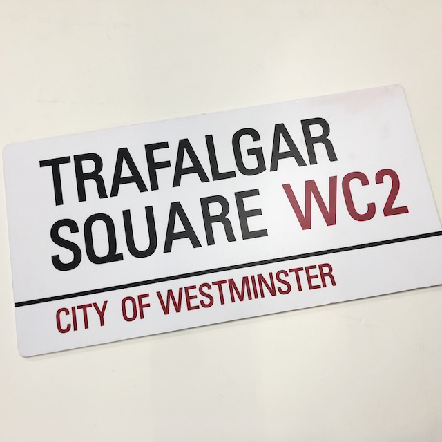 SIG0743 SIGN, Street Sign - London Trafalgar Square WC2 $18.75