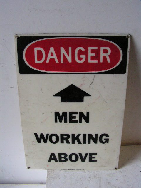 SIG0308 SIGN, Construction - Men Working Above (Version 1) $8.75