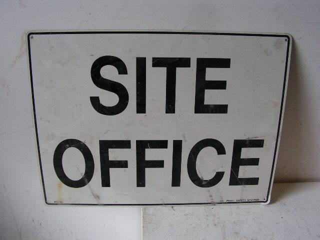 SIG0325 SIGN, Construction - Site Office $12.50