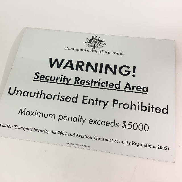 SIG0680 SIGN, Government - Warning Security Restricted 30 x 40cm $11.25