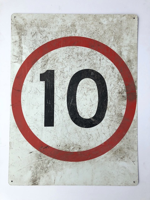 SIG0368 SIGN, Road Sign - 10km Speed - Metal $11.25