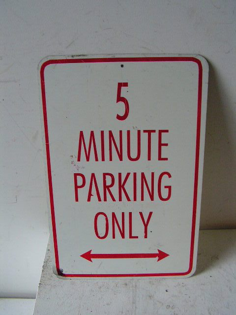 SIG0358 SIGN, Road Sign - Parking 5 Minute Red $11.25