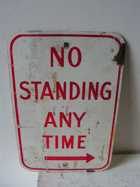 SIG0362 SIGN, Road Sign - No Standing Red $11.25