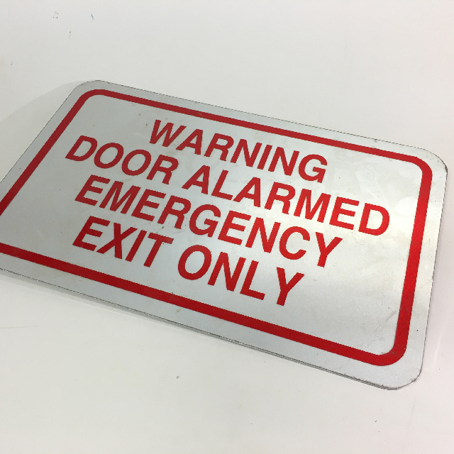 SIG0685 SIGN, Safety - Warning Door Alarm Metal 45 x 28cm $11.25