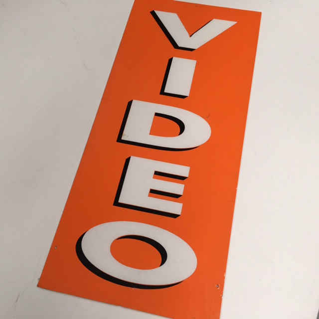 SIG0075 SIGN, Store - Video Orange 35 x 80cm $22.50