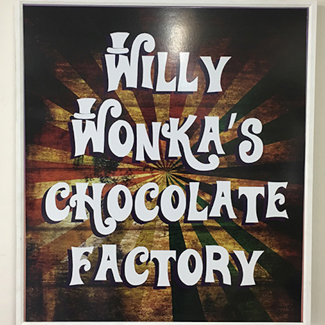 SIG0723 SIGN, Willy Wonka - Willy Wonkas Chocolate Factory 80cm x 90cm $22.50