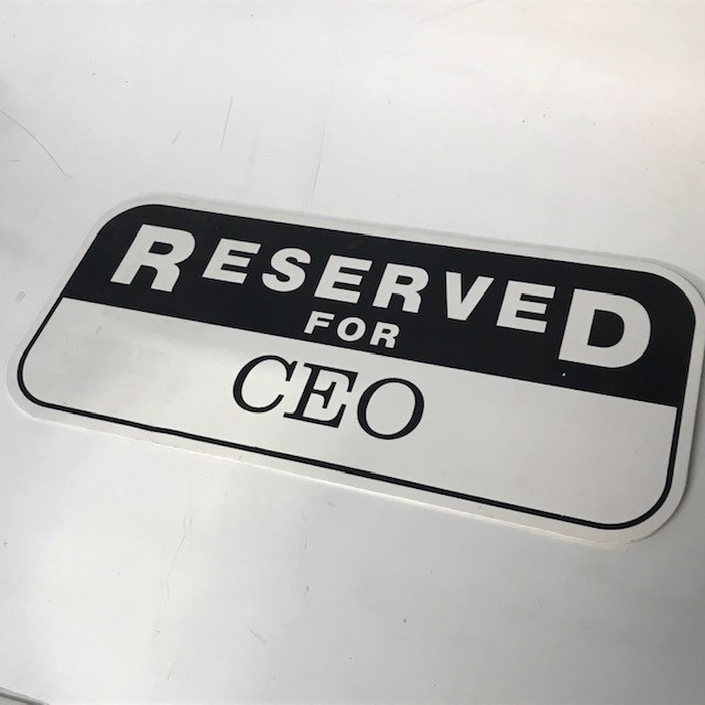 SIG0802 SIGN, Parking - Resevred for CEO $12.50