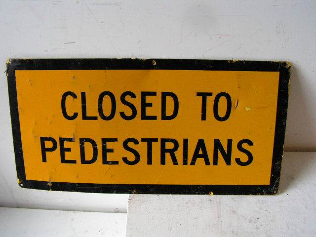 SIG0332 SIGN, Construction - Yellow Closed to Peds $12.50